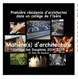 Entrée en matière(s) pour la première résidence d'ARCHITECTES  de l'Isère | The Architecture of the City | Scoop.it