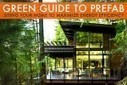 GREEN GUIDE TO PREFAB: Siting Your Home to Maximize Eco Efficiency | Sustainable Futures | Scoop.it