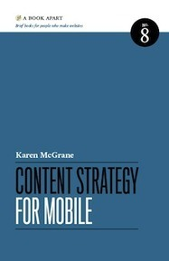 Book Review: Content Strategy for Mobile | Content Strategy + Content Marketing | Scoop.it
