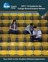 NCAA Publications - NCAA Guide for the College Bound Student Athlete (Sold as a Packageof 25) | College Selection and Admissions | Scoop.it