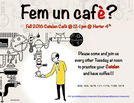 Fall 2016 Fem un Cafè | The UMass Amherst Spanish & Portuguese Program Newsletter | Scoop.it