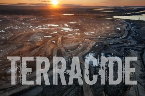 TERRACIDE: The Biggest Criminal Enterprise in History - Destroying the Planet for Record Profits | CLIMATE CHANGE WILL IMPACT US ALL | Scoop.it