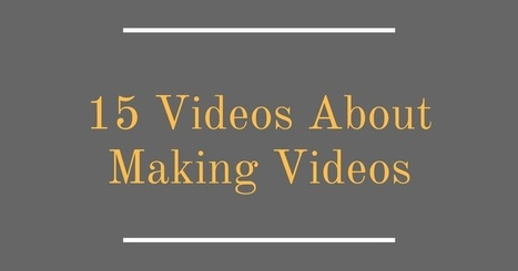 Free Technology for Teachers: 15 Videos About Making Videos | Transformational Teaching and Technology | Scoop.it