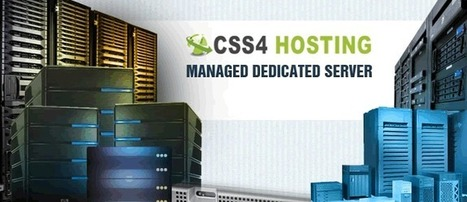 Dedicated Server Provider- High Speed Reliable Server Space- Manage Server Provider Company : Dedicated Server Hosting Services by CSS4Hosting – you cannot get better deals | CSS4Hosting: Dedicated & cloud server provider | Scoop.it