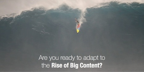 Content Marketing: How To Adapt to the Rise of Big Content. | optioneerJM | Scoop.it
