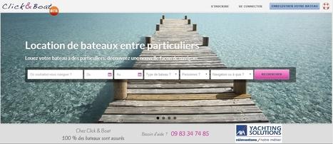 Click & Boat lance une plateforme de location de bateaux entre particuliers | Le blog de la mobilité partagée | P2P, la consommation collaborative | Scoop.it