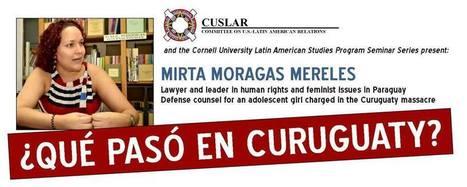 ¿Qué pasó en Curuguaty? Paraguayan lawyer explains land ... | Real Estate in Paraguay | Scoop.it