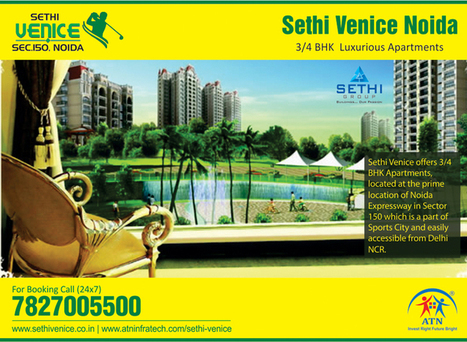 Sethi Venice Noida Sector 150 Offers Modern Lifestyle at Its Best | Residential Projects in Noida | Scoop.it