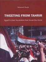 "Mohamed Chawki, ""Tweeting from Tahrir"" 