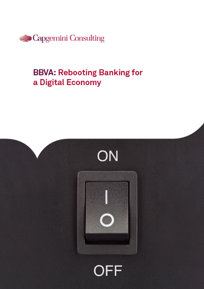BBVA: Rebooting Banking for a Digital Economy | Resource | Digital Transformation of Financial Services | Scoop.it