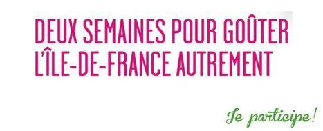 Goûtez l'Ile-de-France autrement pendant les Semaines du Manger Local ! | Mangeons local en Ile-de-France | cuisine végétale et bio au quotidien | Scoop.it