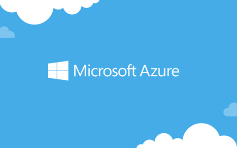 Cloud computing with Microsoft Azure | IT Technical | Scoop.it