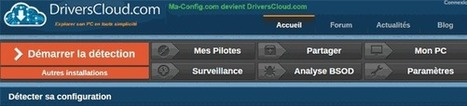 11 questions au fondateur de DriversCloud.com (Ma-Config) | Freewares | Scoop.it