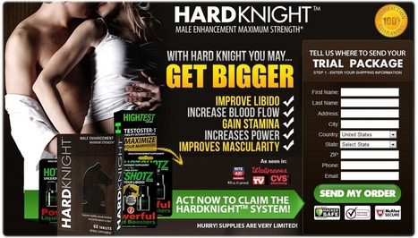 Hardknight Reviews - Hardknight Male Enhancement Free Trial - Hard Knight | molina birds | Scoop.it