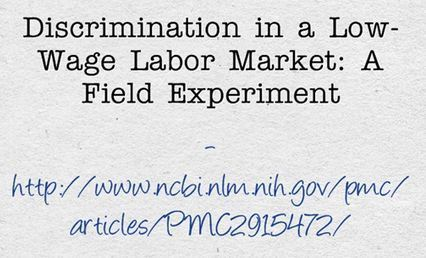 Discrimination in a Low-Wage Labor Market: A Field Experiment | Community Village Daily | Scoop.it