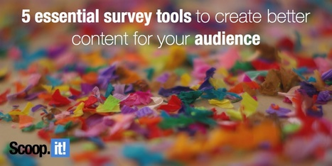 How to use data to create better content for your audience: 5 essential survey tools | EdumaTICa: TIC en Educación | Scoop.it