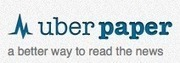 Uberpaper aims to kill the echo chamber of social news | An Eye on New Media | Scoop.it