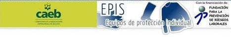 CAEB · EPIS, Equipos de protección individual | PRL, DIRECCIÓN y GESTIÓN | Scoop.it