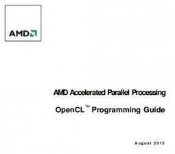 AMD OpenCL Programming Guide August 2013 is out! - Blog - StreamComputing | opencl, opengl, webcl, webgl | Scoop.it
