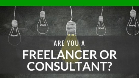 Business 101: Are You A Freelancer Or A Consultant? | Marketing Tips | Scoop.it
