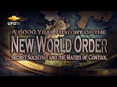 The New World Order… A 6000 Year History… VIDEO   Kauilapele's ...   Apathy Kills   Scoop.it
