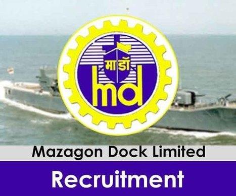 Mazagon Dock Limited Recruitment 2016 at Maharashtra, Mumbai   acmehost   Scoop.it