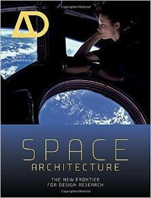 Book Review: Space Architecture | DigitAG& journal | Scoop.it