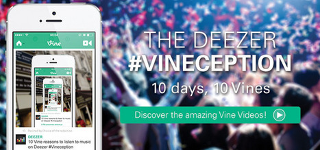 Deezer teams with Vine 'superstars' to boost brand awareness - The Drum | MUSIC:ENTER | Scoop.it