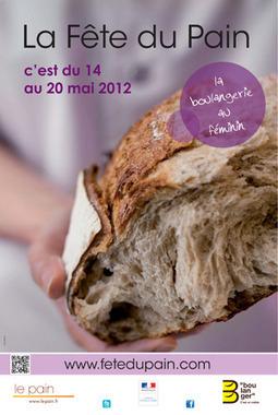 [Agenda] 17ème édition de la Fête du Pain du 14 au 20 Mai 2012   Yummy Magazine   Voyages et Gastronomie depuis la Bretagne vers d'autres terroirs   Scoop.it