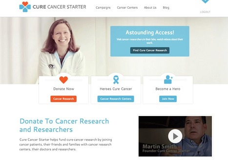 First EVER Views Of CureCancerStarter.org, A Revolution In Crowdfunding TODAY LIVE | Curation Revolution | Scoop.it