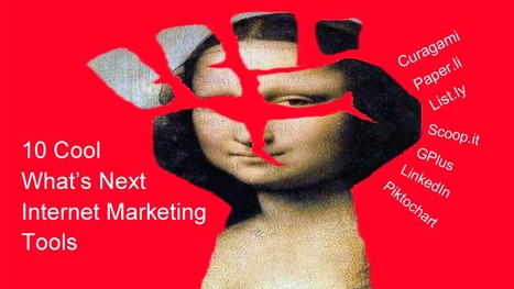 10 Cool Tools For What's Next Marketing - A Listly List | BI Revolution | Scoop.it