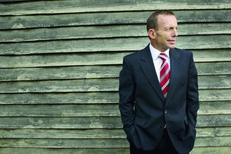 Inside Tony Abbott's mind | politics, media, culture | Scoop.it