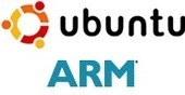 The Past, Present and Future of Ubuntu for ARM | Embedded Systems News | Scoop.it