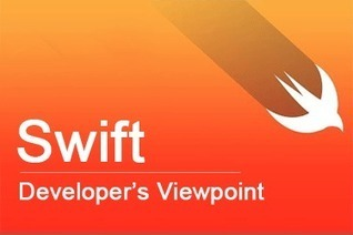 Developer's Viewpoint on Swift Programming Language | Software Development, Mobile Technololgy, Enterprise Solutions | Scoop.it