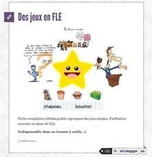 Des jeux pour apprendre le français langue étrangère | Thot Cursus | les sites du FLE | Scoop.it