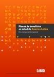 Planes de beneficios en salud de América Latina: Una comparación regional | Salud Publica | Scoop.it