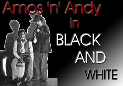 Amos 'n' Andy in Black and White | A Cultural History of Advertising | Scoop.it