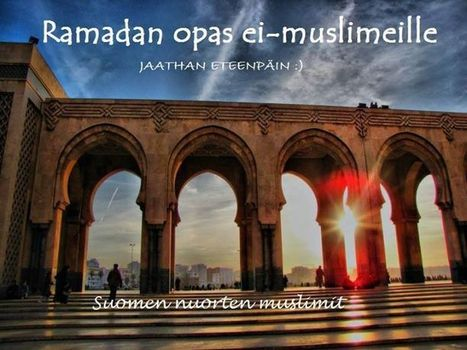 Ramadan - Suomen Nuorten Muslimit | Facebook | Uskonto, psykologia | Scoop.it