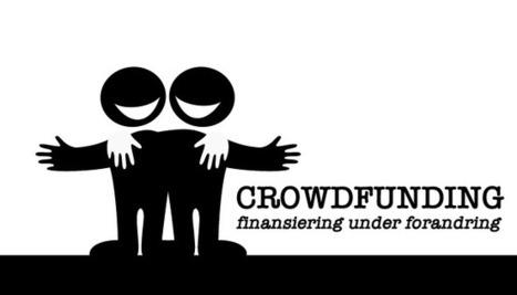 Crowdfunding - finansiering under forandring ! | Creative Innovation | Scoop.it
