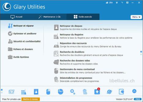 Glary Utilities - optimisez votre ordinateur   Chroniques libelluliennes   Scoop.it