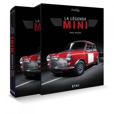 LIVRE. LA LÉGENDE DE LA MINI   Auto , mécaniques et sport automobiles   Scoop.it