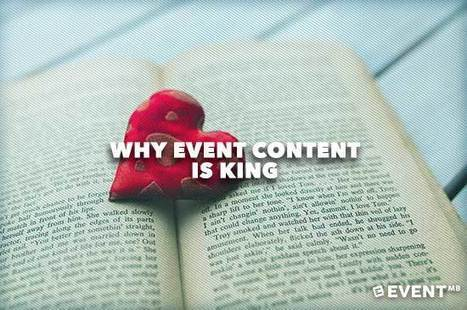 Why Event Content is King | Events Management | Scoop.it