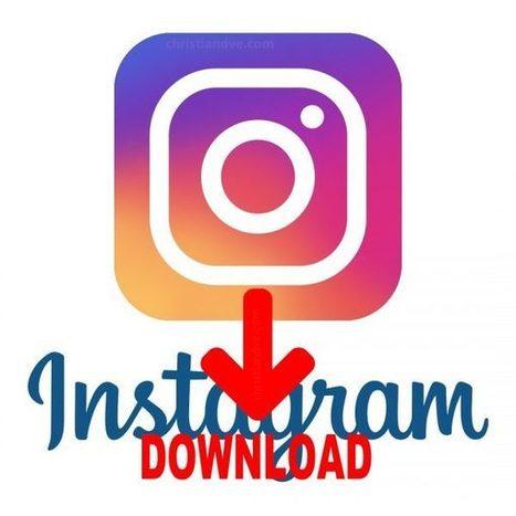 Instagram: Truco para descargar fotos a alta calidad y vídeos gratis | Christian Education | Scoop.it