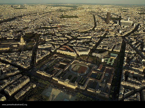 Paris from above by Yann Arthus Bertrand | Geography Education | Scoop.it