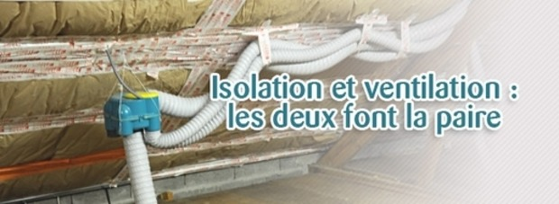 Isolation et ventilation: les 2 font la paire | La Revue de Technitoit | Scoop.it