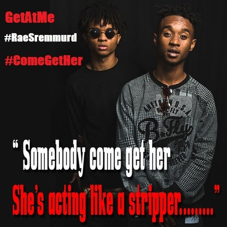 """GetAtMe Rae Sremmund """"Come Get Her"""" , they just keep bringing the hits.......   GetAtMe   Scoop.it"""