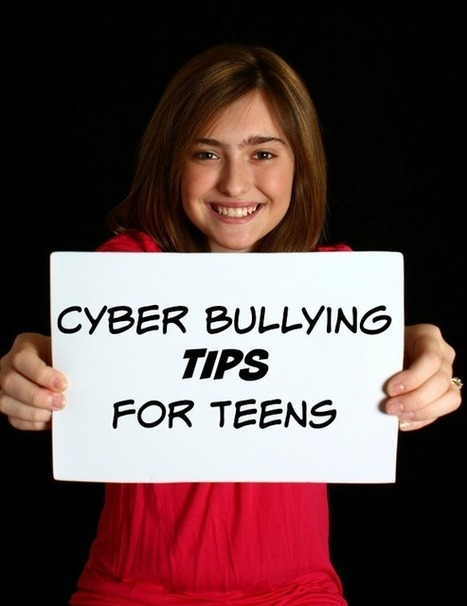 5 Important Cyber Bullying Tips for Teens | Parenting in the new digital age | Scoop.it