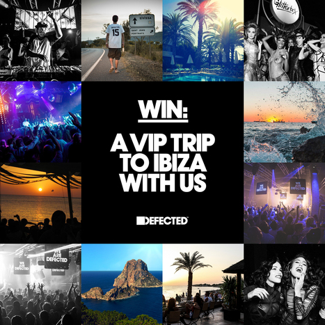 WIN: A VIP trip to Ibiza with Defected | Lifestyle Management | Scoop.it