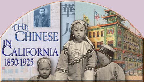 The Chinese in California, 1850-1925 (American Memory, Library of Congress) | Chinese American history | Scoop.it