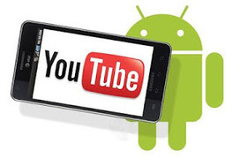 Freely Download YouTube Videos to Android Phone or Tablets | Android tablets | Scoop.it